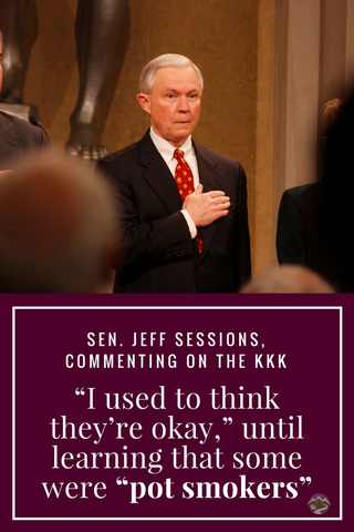 Sessions on the KKK - 'I used to think they're alright, until I learned some are pot smokers'