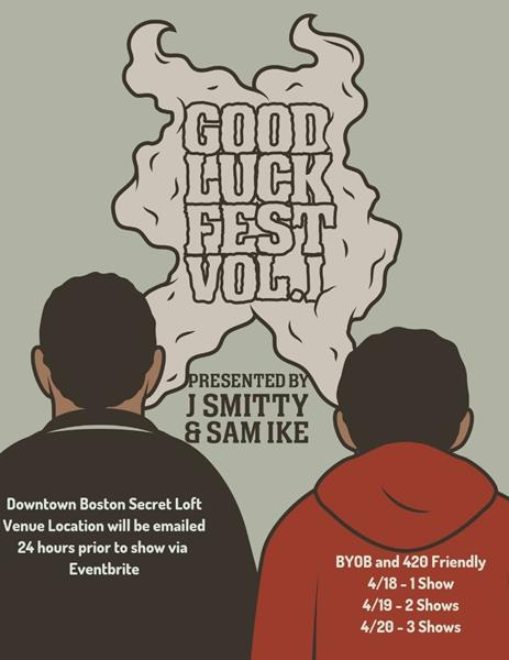Good Luck Fest 4/19 Late Show