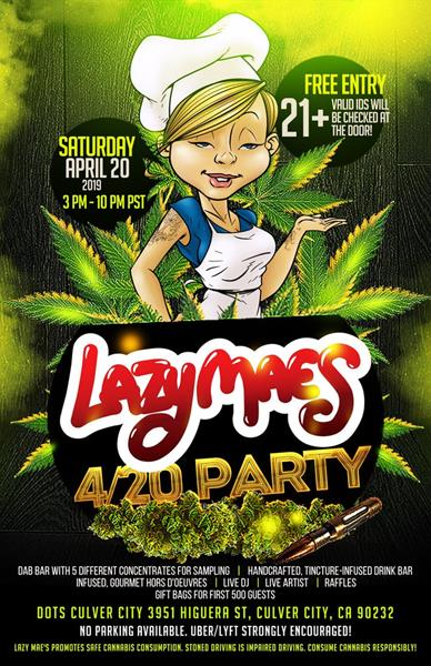 Lazy Mae's 4/20 Party