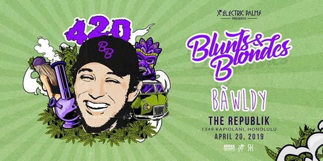420: Blunts & Blondes w/ Bawldy - The Republik