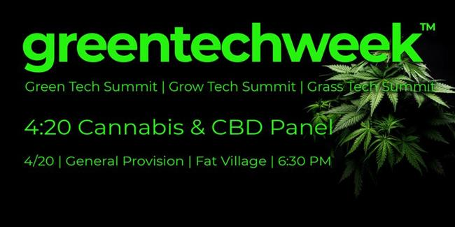 The Road To Green Tech Week: 420 Cannabis & CBD Panel