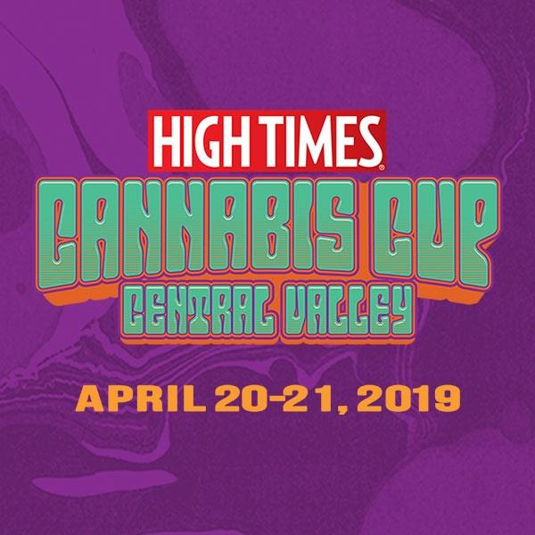 High Times Cannabis Cup: Central Valley 2019