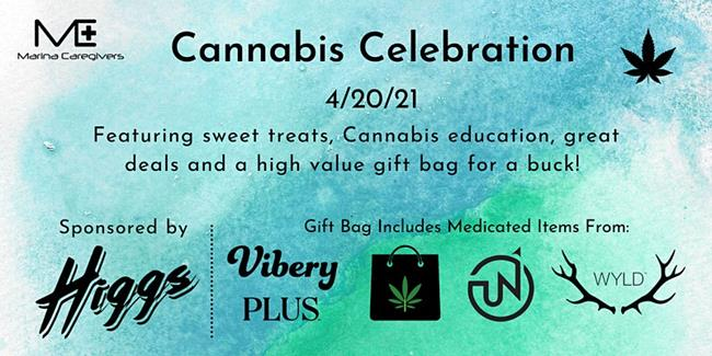 4/20 Cannabis Celebration Presented by Marina Caregivers & Higgs
