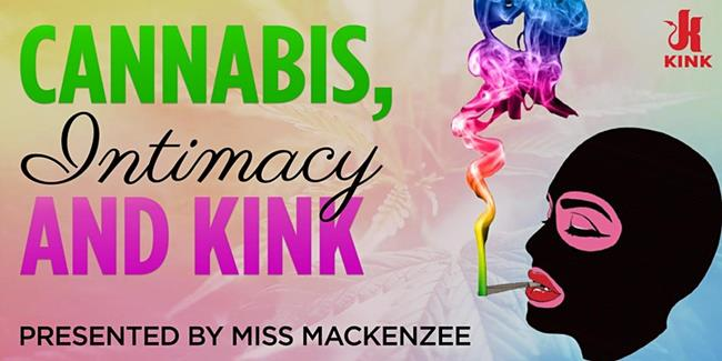 Cannabis, Intimacy and Kink